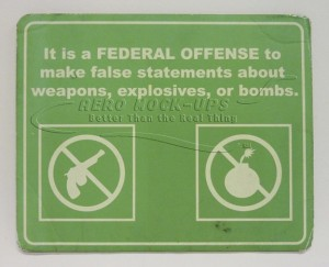 Sign - It is a Federal Offense to...