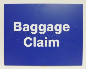 Sign - Baggage Claim