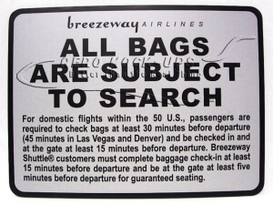 Sign - Breezeway - All Bags Subject to Search