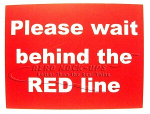 Sign - Please wait behind the RED line