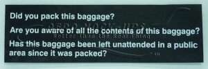 Sign - Did You Pack this Baggage?