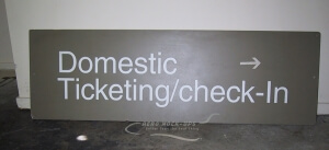 Sign - Domestic Ticketing/Check-in
