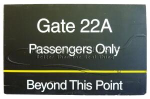 Sign - Gate 22A