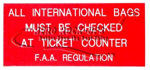 Sign - Int'l Bags Must Be Checked